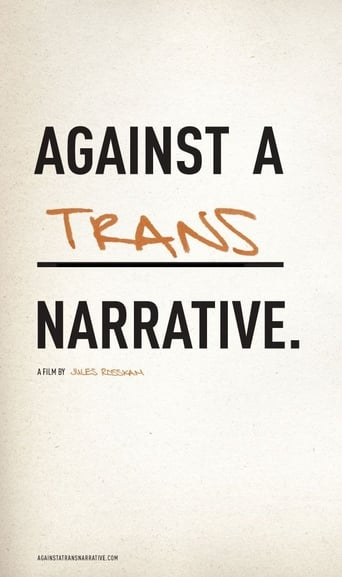 Against a Trans Narrative