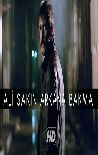 Ali / Sakın Arkana Bakma Movie Poster
