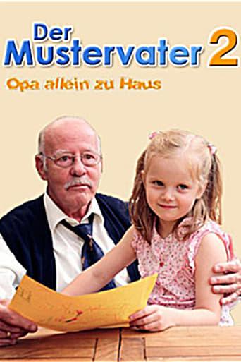 Der Mustervater 2 - Opa allein zu Haus