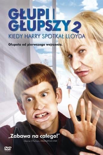 Głupi i głupszy 2: Kiedy Harry spotkał Lloyda