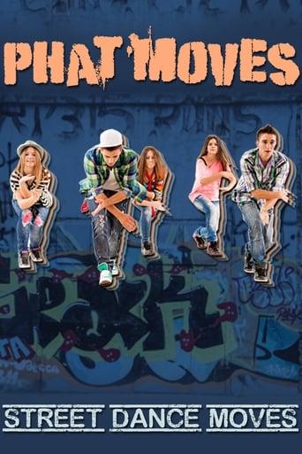 Phat Moves: Street Dance Grooves [OV/OmU]