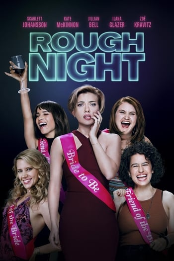 Mergų balius (2017) / Rough Night (2017)