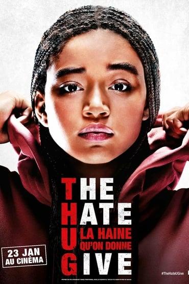 The Hate U Give – La Haine qu'on donne Film Streaming