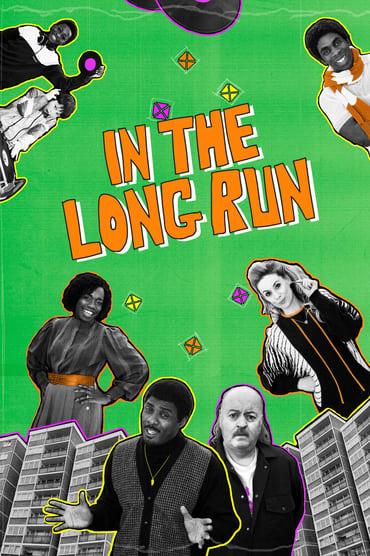 In the Long Run Saison 3