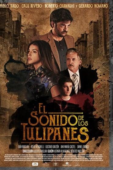 El Sonido de los Tulipanes (2019)