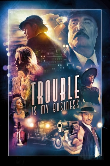 Trouble Is My Business poster photo