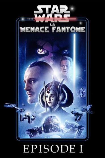 Regarder Star Wars, épisode I - La Menace fantôme en Streaming