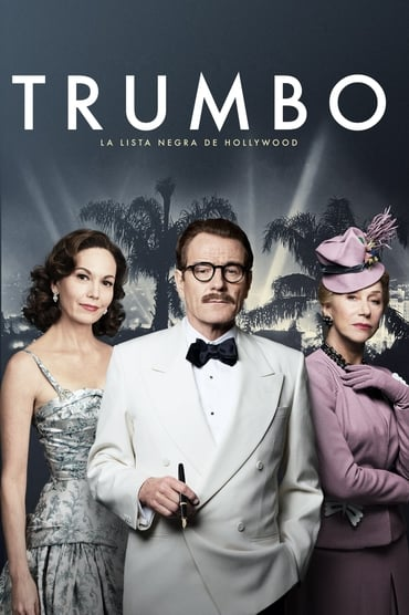 Trumbo: La lista negra de Hollywood