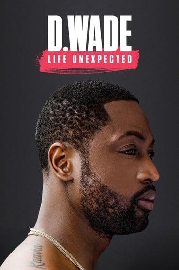D. Wade: Life Unexpected