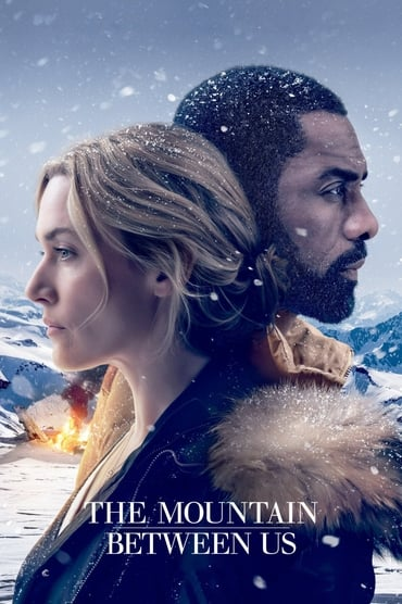 Nonton The Mountain Between Us Film Subtitle Indonesia Movie Streaming Download