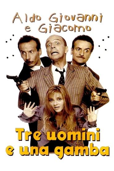 Tre Uomini e una Gamba poster photo