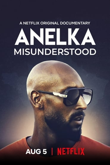 Anelka : L'Incompris Film Streaming