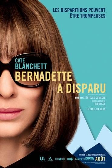 Bernadette a disparu Film Streaming