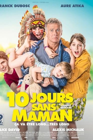 10 jours sans maman Film Complet en Streaming VF
