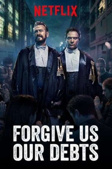 Forgive Us Our Debts poster photo