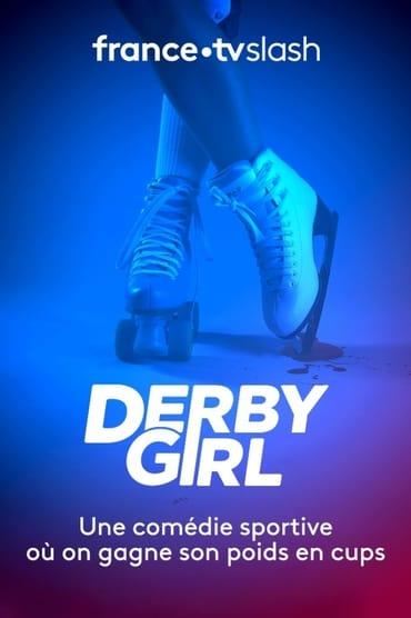 Derby Girl Saison 1
