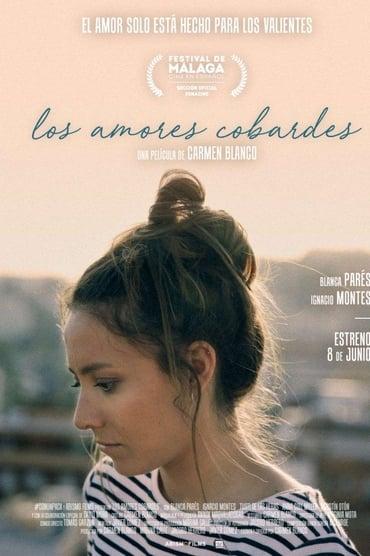 Los amores cobardes (2018)