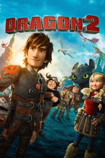 Dragons 2 Film Streaming
