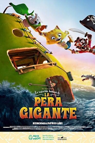 La increíble historia de la pera gigante (2017)
