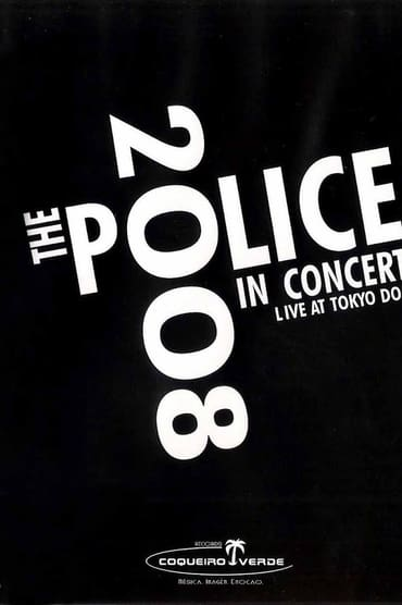 The Police : Live In Concert Tokyo