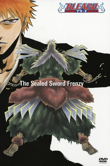 Bleach: The Sealed Sword Frenzy (2006)