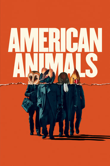 American Animals poster photo