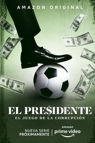 El Presidente Saison 1