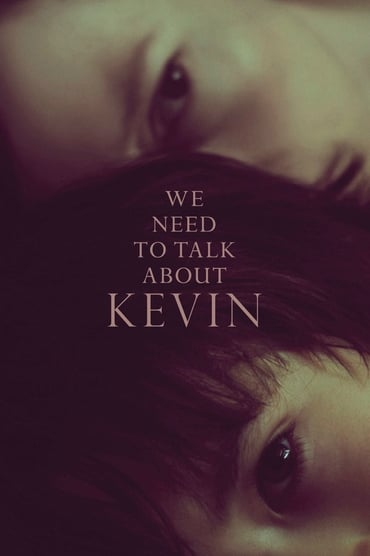Regarder We Need to Talk About Kevin en Streaming