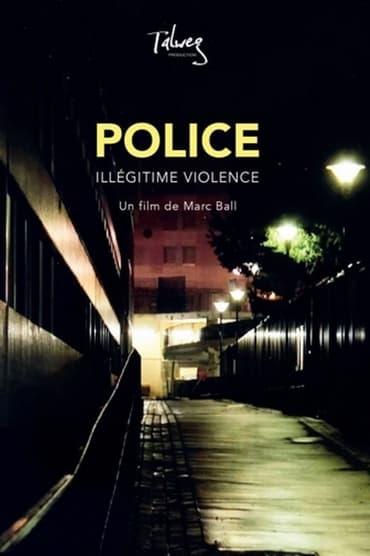 Police, illégitime violence