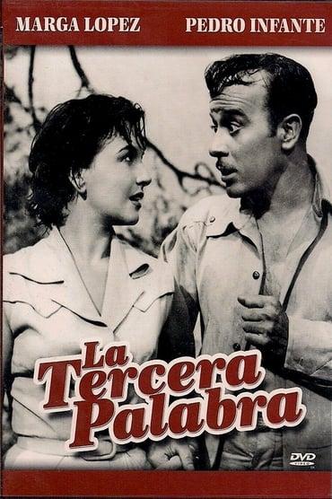 La tercera palabra (1956)