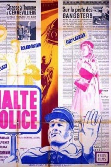 Halte… Police!