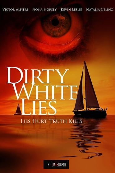 Dirty White Lies (2017)