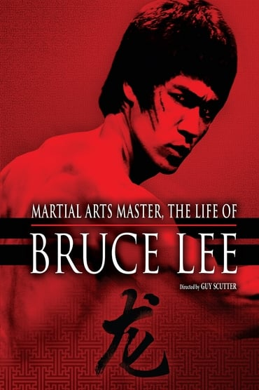 The Life of Bruce Lee