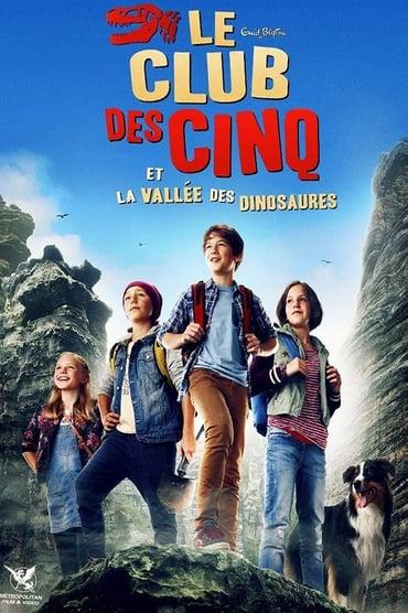 Le Club des Cinq et la vallée des dinosaures Film Streaming