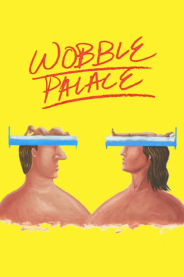 Wobble Palace (2018)