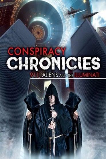 Conspiracy Chronicles: 9/11, Aliens and the Illuminati (2019)