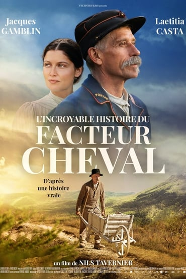 L'Incroyable histoire du Facteur Cheval Film Streaming
