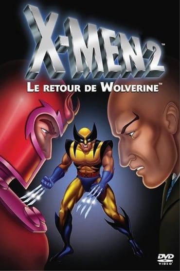 X-MEN 2 – Wolverine's story