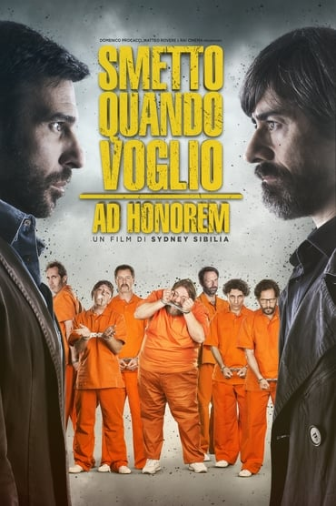I Can Quit Whenever I Want – Ad Honorem poster photo