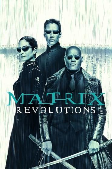 Regarder Matrix Revolutions en Streaming