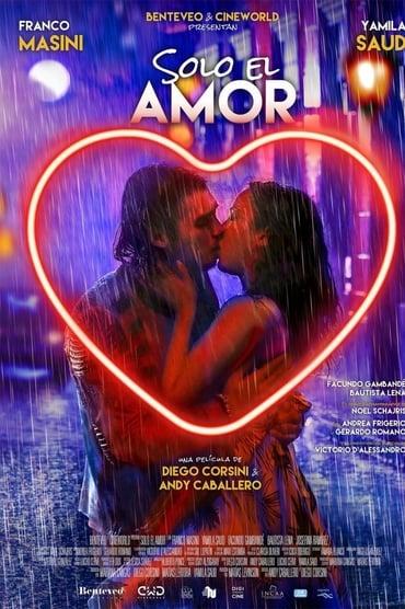 Solo el Amor (2018)