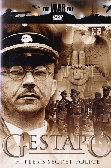 The Gestapo: Hitler's Secret Police