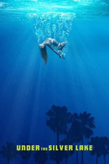 Under the Silver Lake poster photo
