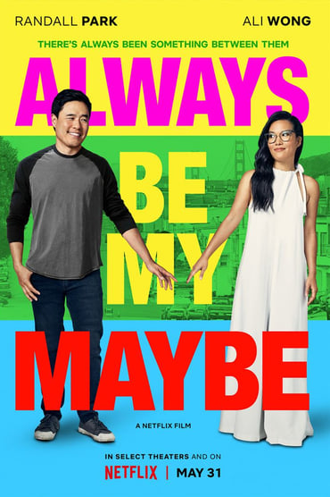 Always Be My Maybe Film Streaming