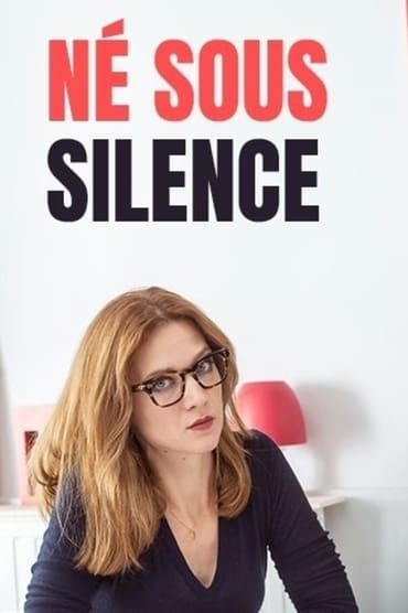 Né Sous Silence (2018)