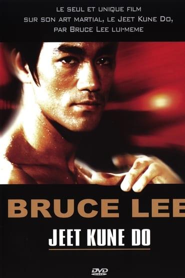 Bruce Lee – Jeet Kune Do