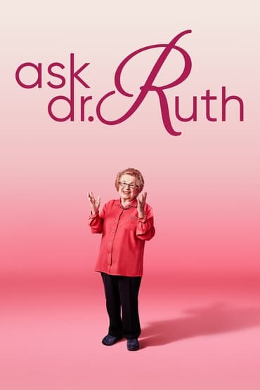 Ask Dr. Ruth (2019)