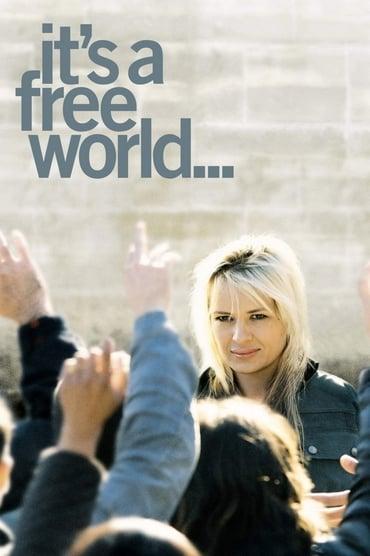 It's a Free World…