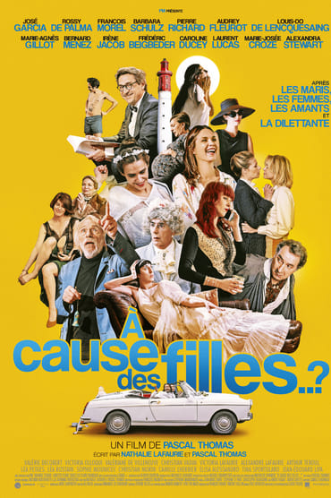 A cause des filles..? Film Streaming