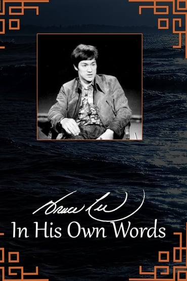 Bruce Lee: In His Own Words